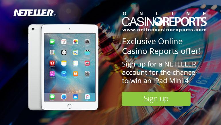 Wygraj iPada Mini 4 z NETELLEREM i Online Casino Reports