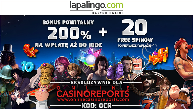 Odbierz 10 EUR i 200% bonus Twojej wpłaty w Lapalingo Casino